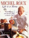 """Life is a Menu"" by Michel Roux"